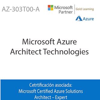 AZ-303T00-A | Microsoft Azure Architect Technologies
