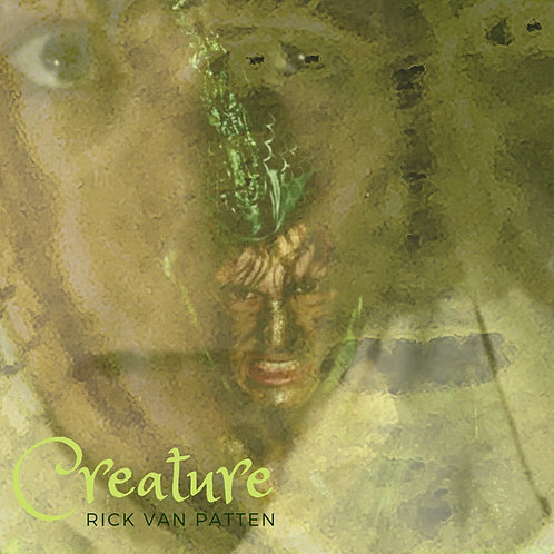 Creature (2016), by Rick Van Patten (CD)