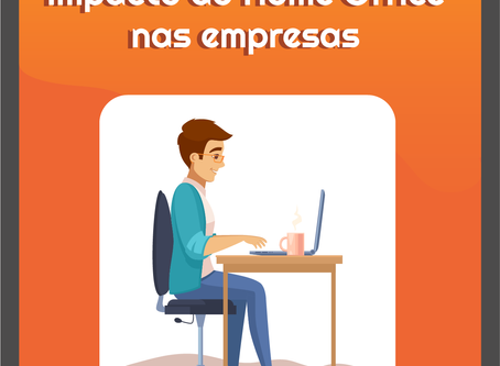 O impacto do home office nas empresas