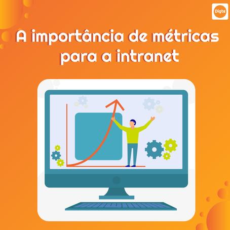 A importância de métricas para a intranet