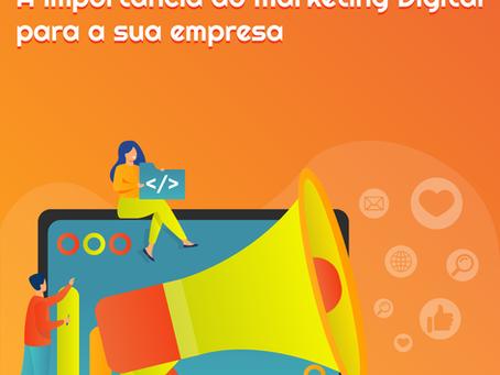 A importância do Marketing Digital para a sua empresa