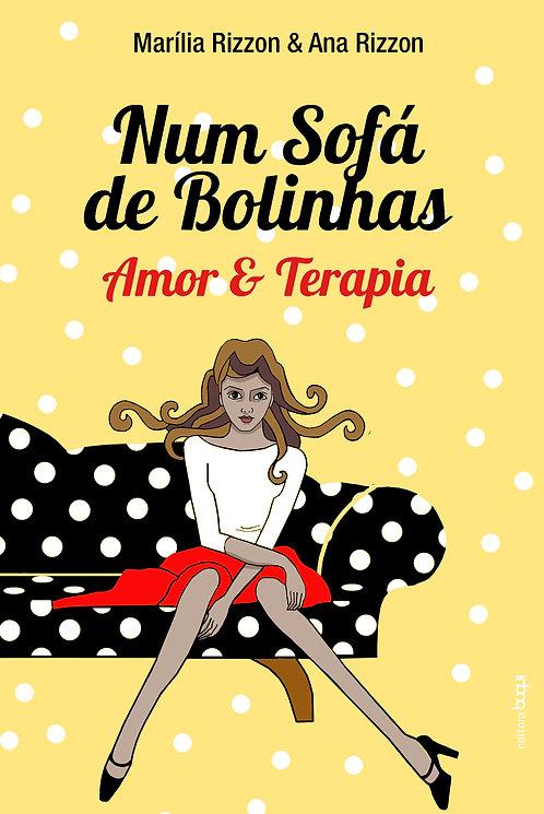 Num sofá de Bolinhas - Amor & Terapia