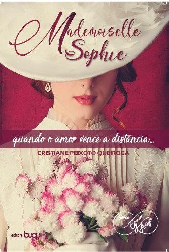 Mademoiselle Sophie - quando o amor vence a distância...