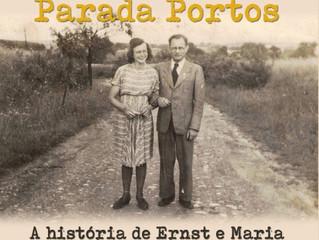 Parada Portos - A história de Ernst e Maria