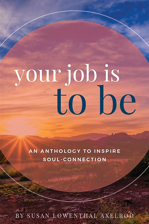 You Job is to Be