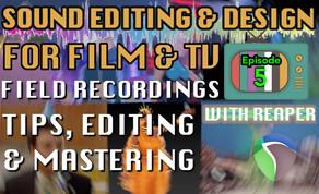 Sound Design For Visual Media - Tutorial Notes Ep05