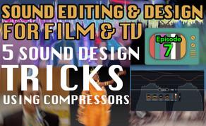 Sound Design For Visual Media - Tutorial Notes Ep07
