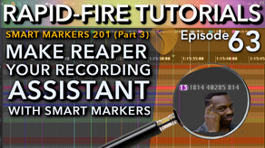 SWS Smart Marker 201: Skip Markers & More (Rapid-Fire REAPER tutorials Ep63)
