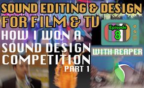 Sound Design For Visual Media - Tutorial Notes Ep08