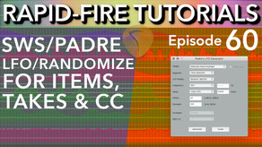 Padre LFO Generator: LFO/Randomize Items, Takes & CC (Rapid-Fire Reaper Tutorials Ep60)