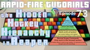 The Hidden Hierarchy of Hotkeys & Shortcut Scopes (Rapid-fire REAPER Tutorials Ep73)