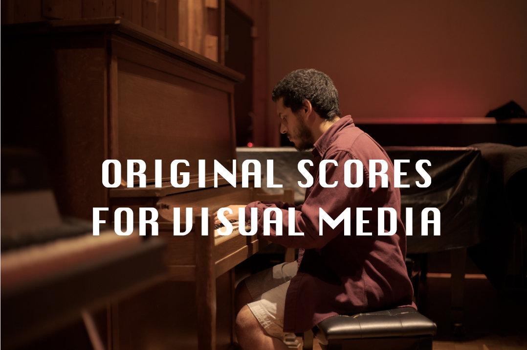 Original Score for Visual Media
