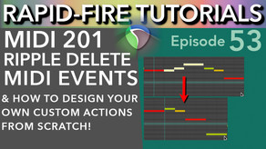 Ripple Delete MIDI Events & How to design your own custom action (Rapid-Fire Reaper Tutorials Ep53)