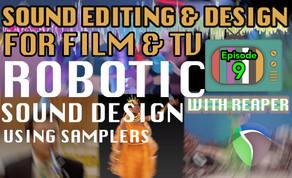 Sound Design for Visual Media - Tutorial Notes Ep09