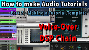 How to do Audio Tutorials Episode 2: Making a tutorial Editing Template