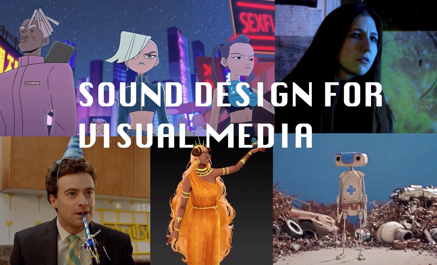 Sound Design for Visual Media