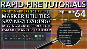 Smart Markers 202: SWS Marker Utilities/Smart marker toolbar(Rapid-Fire REAPER tutorials Ep64)