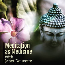 Meditation as Medicine.JPG