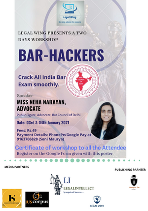 """Workshop on """"Bar-Hackers (How to Crack Bar Exam Smoothly)"""" By Legal Wing"""