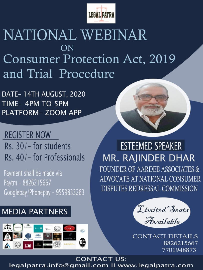 3rd NATIONAL WEBINAR ON CONSUMER PROTECTION ACT 2019 AND TRIAL PROCEEDINGS BY LEGAL PATRA