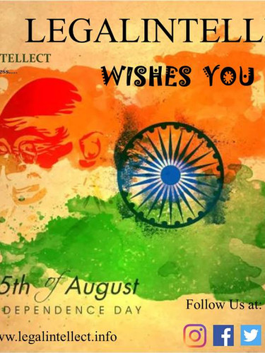 LEGALINTELLECT wishes you Happy Independence Day