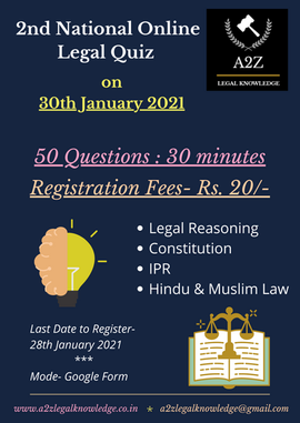 2nd National Online Legal Quiz (Legal Reasoning, Constitution, IPR, Hindu & Muslim Law) by A2Z Legal Knowledge
