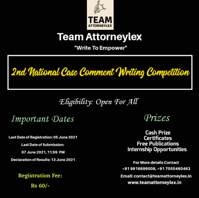 2nd National Case Comment Writing Competition Organised by Team Attorneylex: Register by 5th June