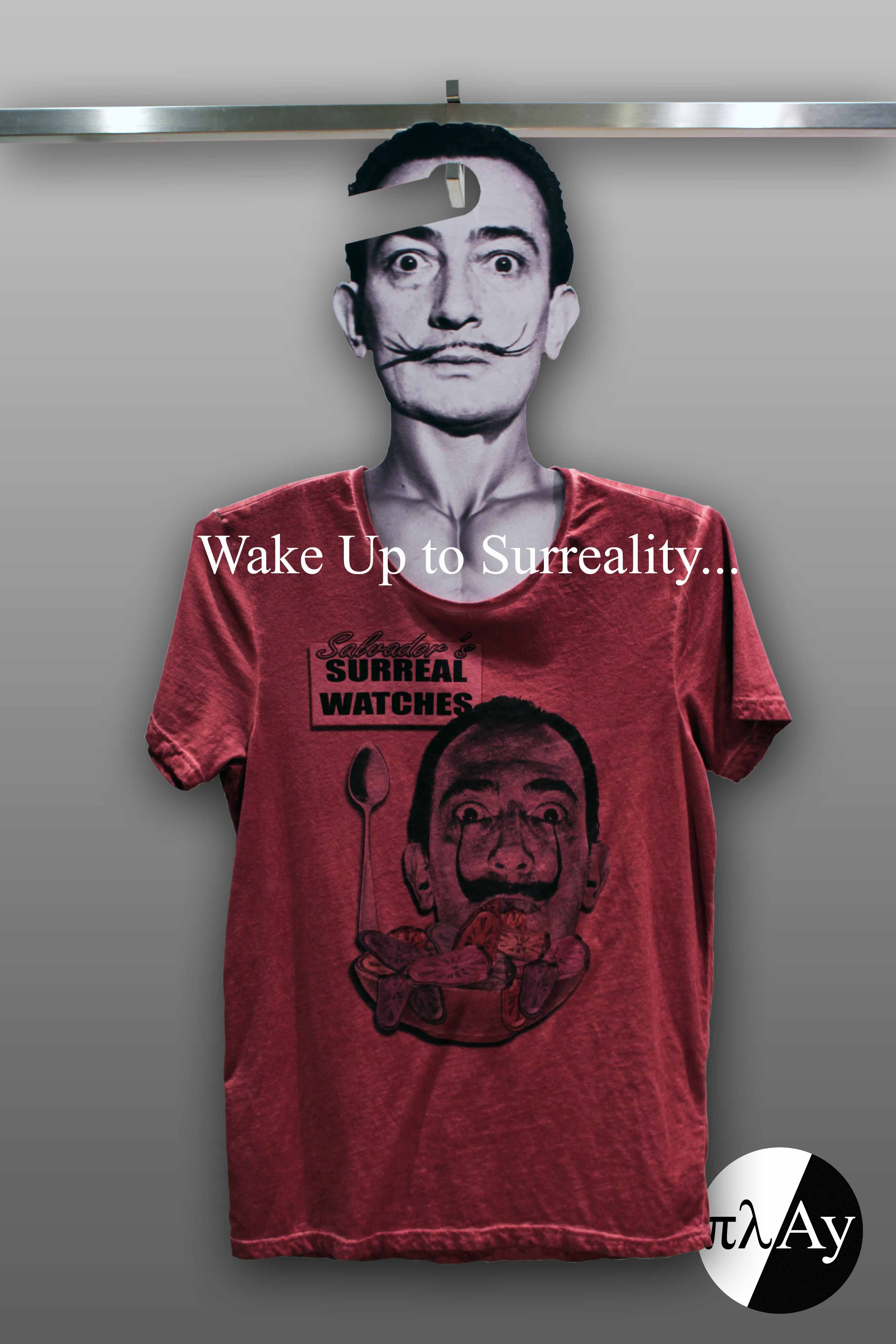 Wake up to Surreality play-shirts