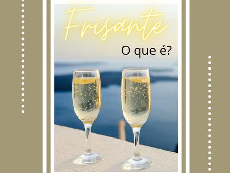 O que é vinho frisante?