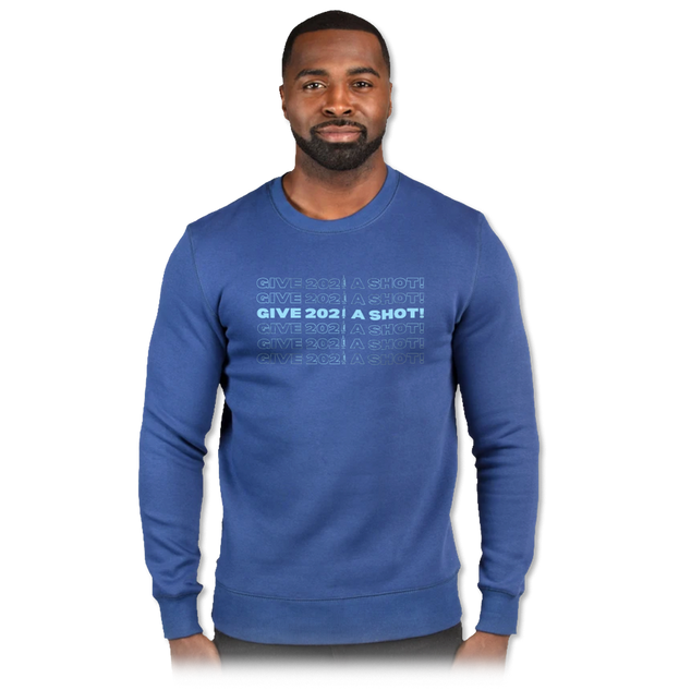 Give 2021 A Shot Threadfast Ultimate Fleece Crew Neck