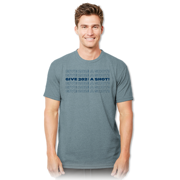 Give 2021 A Shot Next Level Eco Shirt