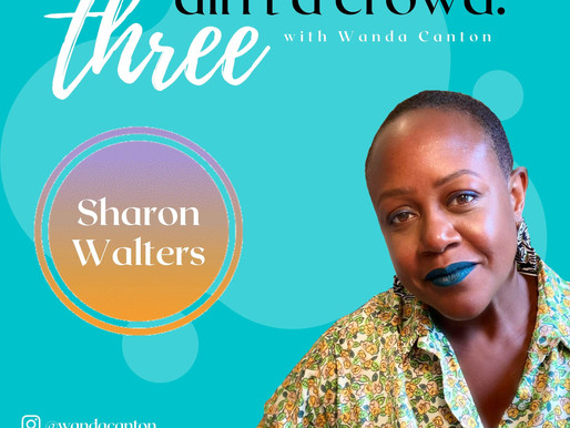 Three Ain't A Crowd #7: Sharon Walters: Collage, Narratives & Space
