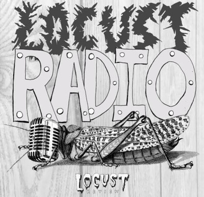 Locust Radio #2: Death Becomes Us: A Very Locust Halloween