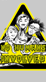 NO HUMANS INVOLVED #2: TEETH