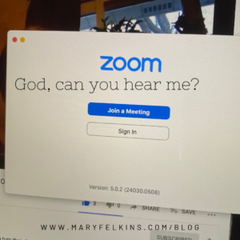 Zoom Conference With God: Yes, I Hear You. Can You Hear Me?