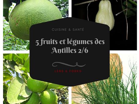 5 fruits et légumes des Antilles (2)