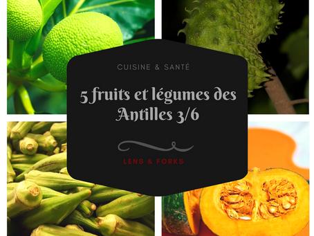 5 fruits et légumes des Antilles (3)