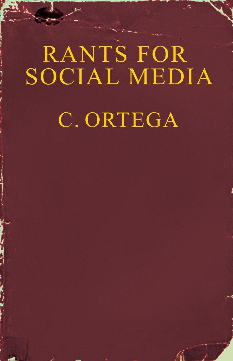 RANTS FOR SOCIAL MEDIA - The 5the book b
