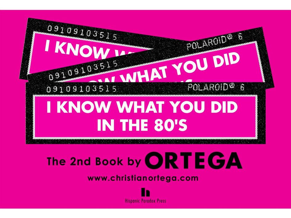I Know What You Did In The 80's - the 2nd book by ORTEGA