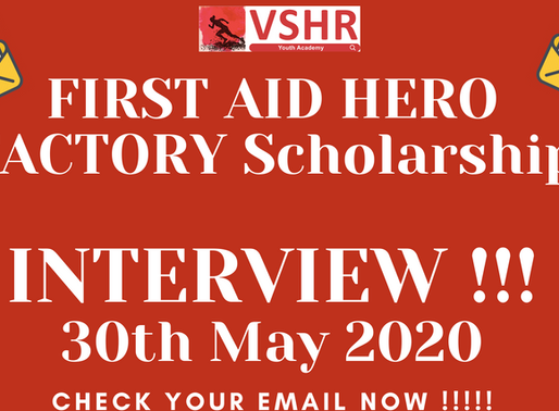First Aid Hero Factory Scholarship 2020 Interviews are starting this weekend