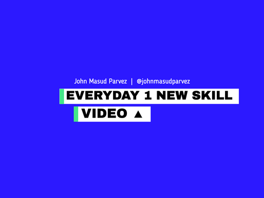 Why the creation of EVERYDAY 1 New skill and knowledge project?