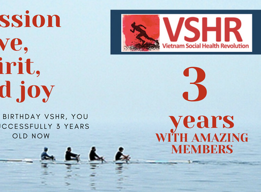The 3 year anniversary of Vietnam Social health Revolution (VSHR)