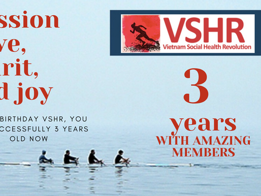 The 3 year anniversary of Vietnam Social health Revolution (VSHR)