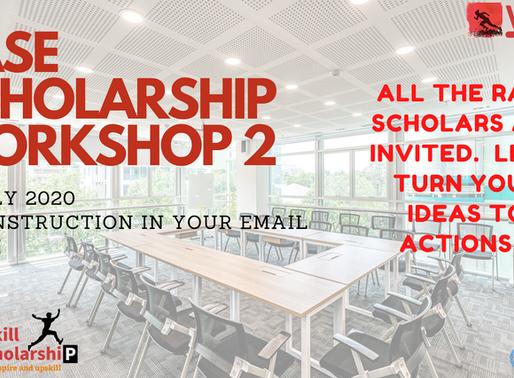 RASE Scholarship 2020 Workshop 2 happening this weekend