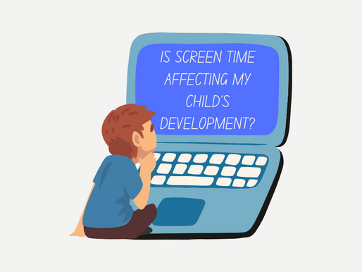 Is screen time affecting my child's development?