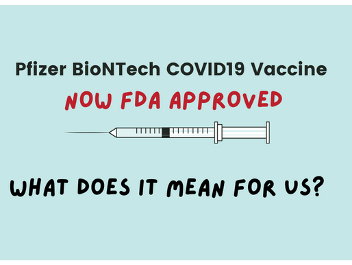 Pfizer BioNTech COVID-19 vaccine is now FDA approved in USA. What does it mean for us?
