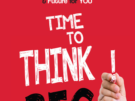 TIME TO THINK BIG! Choose the Best Career & Future for You