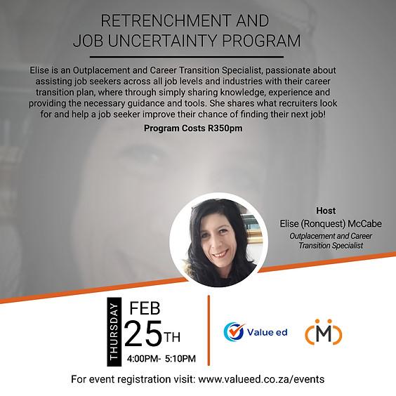Retrenchment & Job uncertainty Program