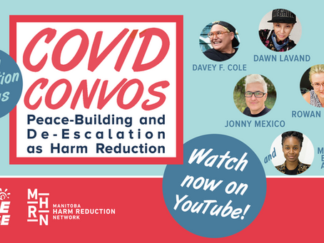 COVID Convos: Peace-Building and De-Escalation as Harm Reduction