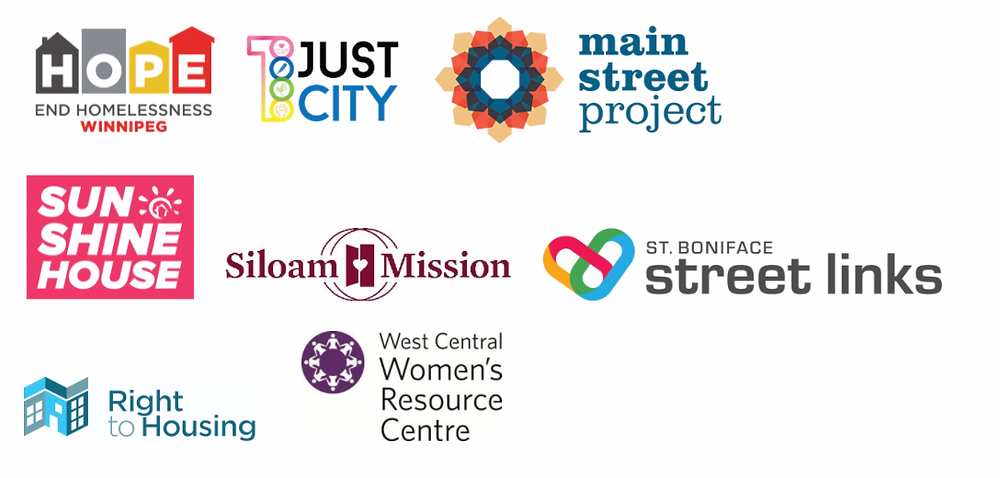 Logos for the following organizations: End Homelessness Winnipeg, 1 Just City, Main Street Project, Sunshine House, Siloam Mission, St. Boniface Street Links, Right to Housing, West Central Women's Resource Centre